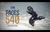Tom Pages 540 – niesamowity nowy trick